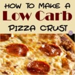 How to Make a Low Carb Pizza Crust