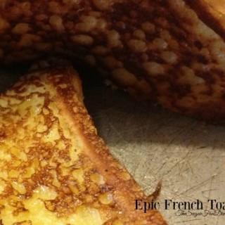 Epic French Toast