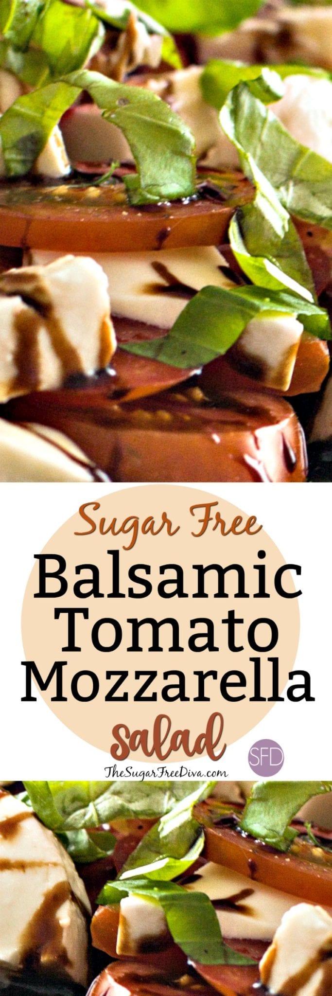 Sugar Free Balsamic Tomato and Mozzarella Salad