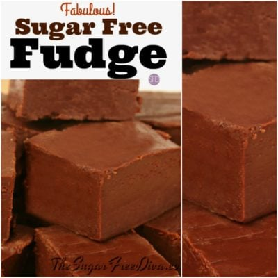 FABULOUS Sugar Free Fudge