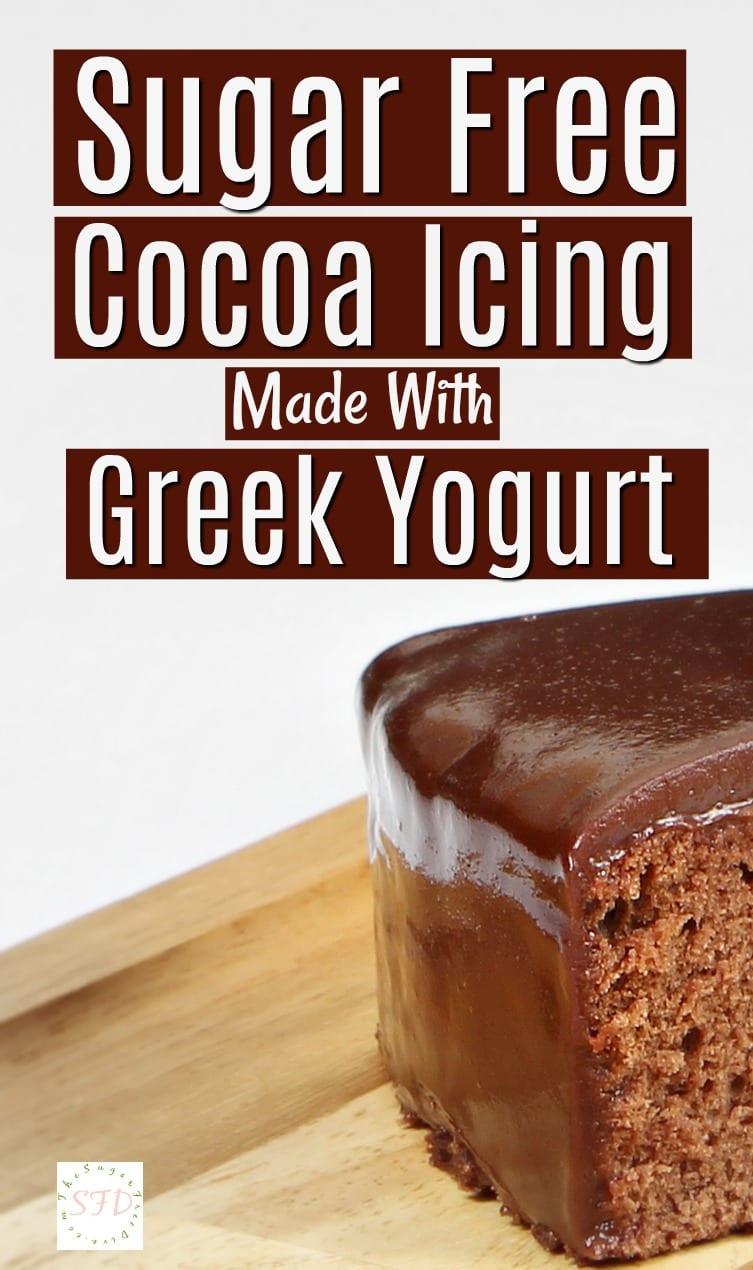 Sugar Free Cocoa Icing Made With Greek Yogurt