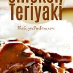 Sugar Free and Baked and Chicken Teriyaki