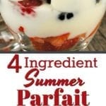 4 Ingredient Summer Parfait Recipe