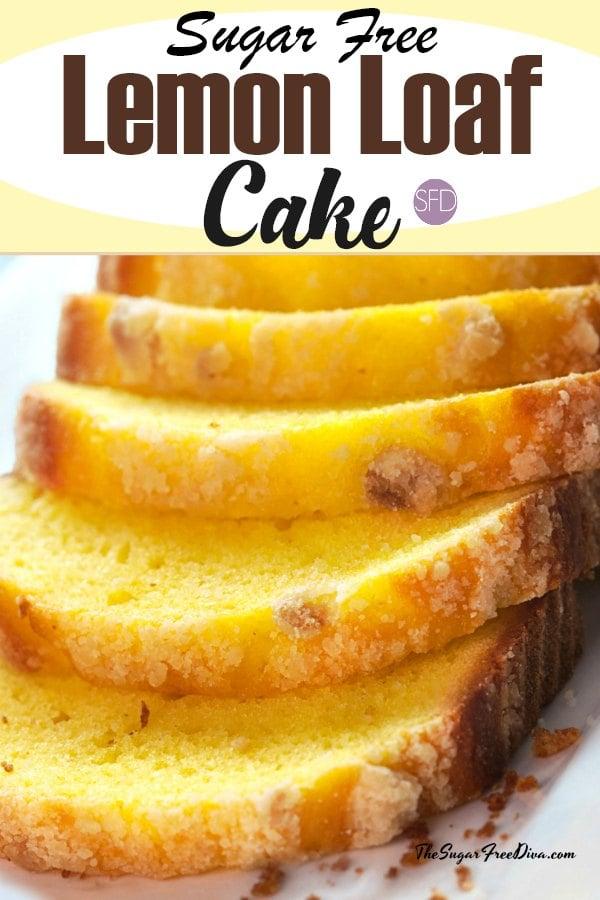 Sugar Free Lemon Loaf Cake