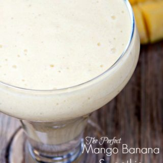 The Perfect Banana Mango Smoothie