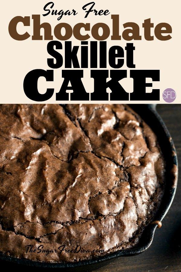 Sugar Free Chocolate Skillet Cake #sugarfree #dessert #recipe