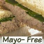 Mayonnaise Free Tuna Salad Sandwich