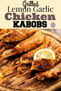 Grilled Lemon Garlic Chicken Kabobs