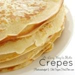 How to Make Great Crepes