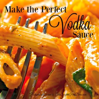 Make the Perfect Vodka Sauce
