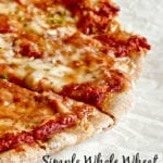 Easy Homemade Whole Wheat Pizza Crust