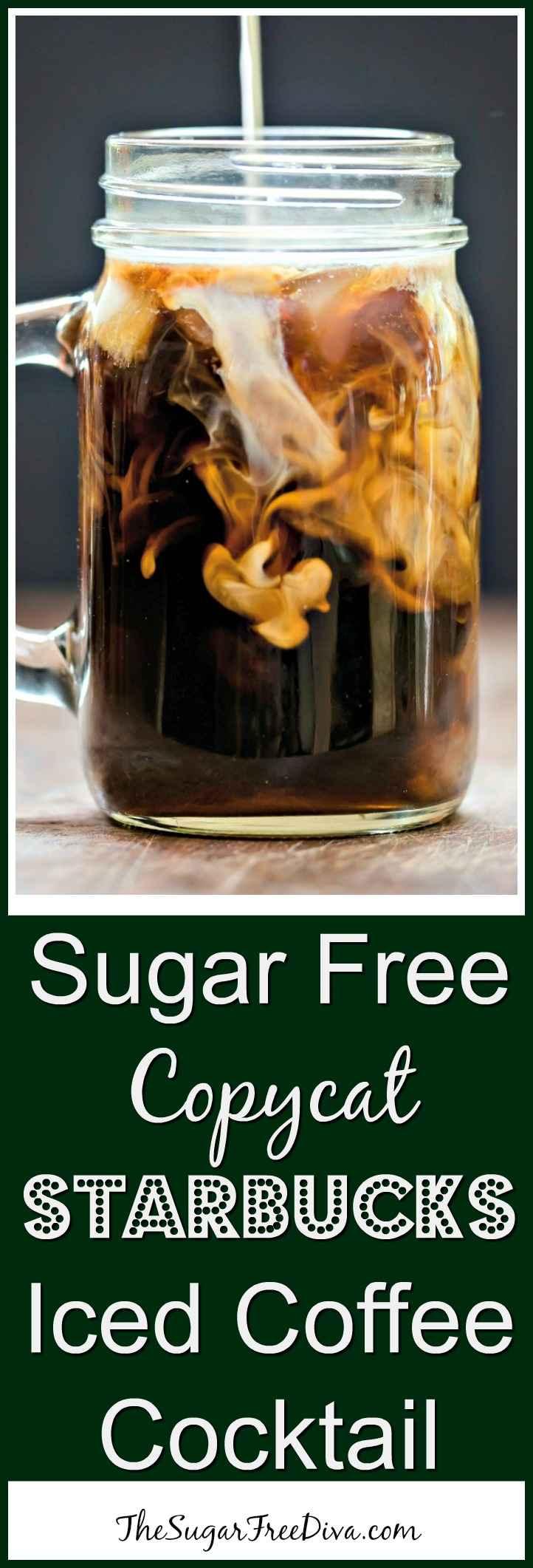 Sugar Free Copycat Starbucks Iced Coffee Cocktail