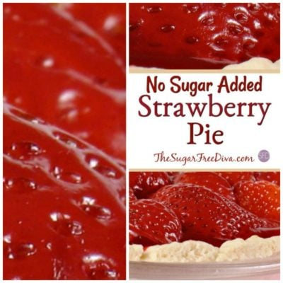 No Sugar Added  Strawberry Pie