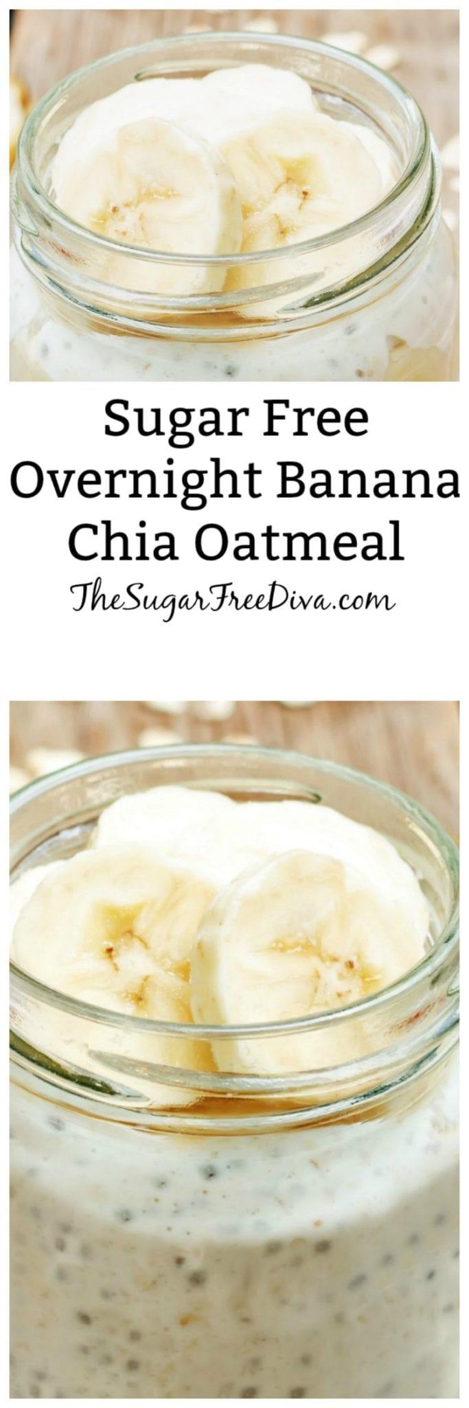 Sugar Free Overnight Banana Chia Oatmeal