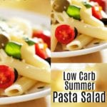 Low Carb Summer Pasta Salad