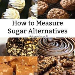 How to Measure Sugar Alternatives