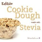 Edible Cookie dough made with Stevia