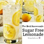 The Best Sugar Free Homemade Lemonade