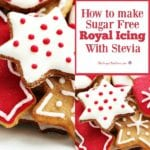 How to Make Sugar Free Royal Icing with Stevia