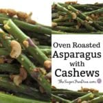 Oven Roasted Asparagus With Cashews