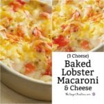 3 Cheese Lobster Macaroni and Cheese