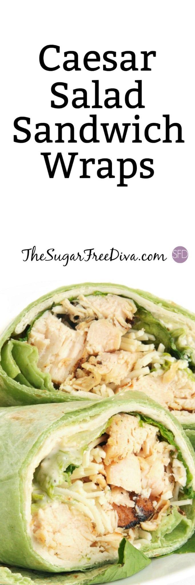 Caesar Salad Sandwich Wraps