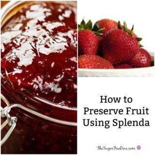 How to Preserve Fruit Using Splenda