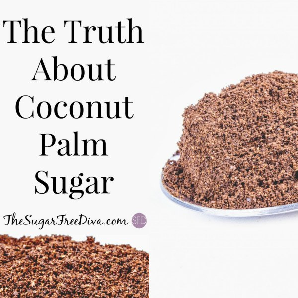 The Truth About Coconut Palm Sugar