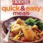 Diabetic Living Quick & Easy Meal