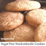 Sugar Free Snickerdoodle Cookies