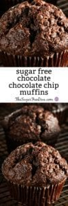 Sugar Free Chocolate Chocolate Chip Muffins
