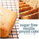 Sugar Free Vanilla Pound Cake
