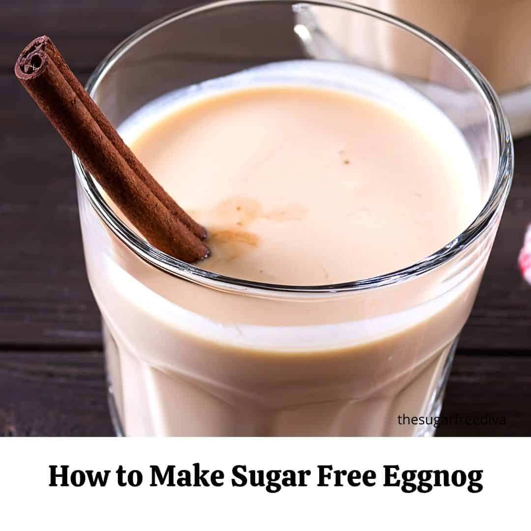 How to Make Sugar Free Eggnog