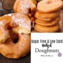 Sugar Free and Low Carb Baked Doughnuts
