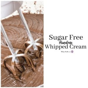 Homemade Sugar Free Chocolate Whipped Creme