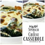 Lazy Girl Spinach and Cheese Casserole