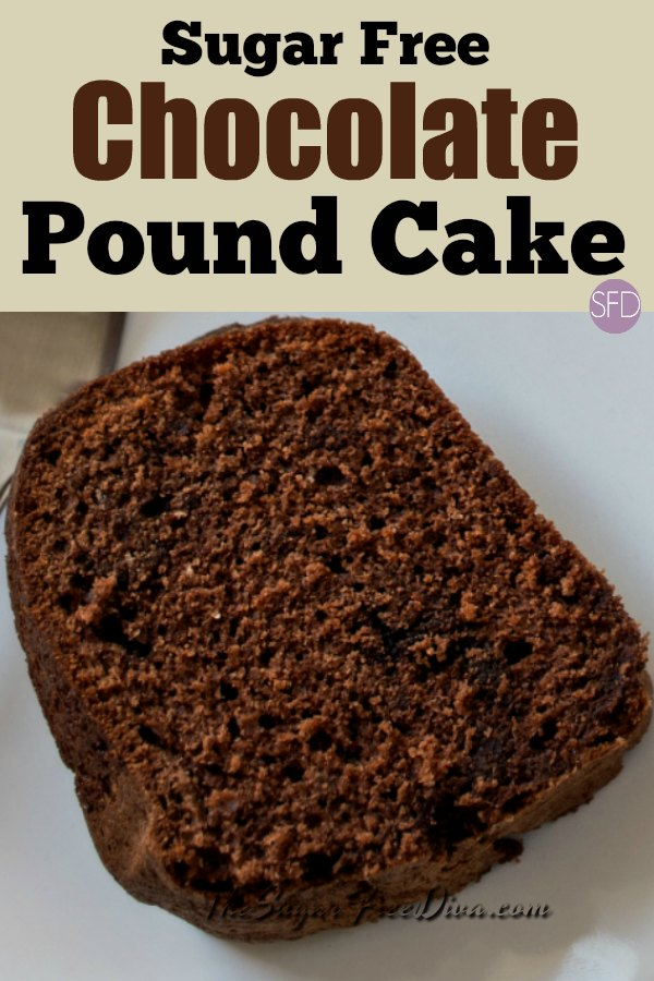 Sugar Free Chocolate Pound Cake #sugarfree #poundcake #cake #chocolate #recipe #diabetic