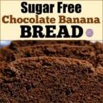 Sugar Free Chocolate Banana Bread