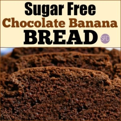 Sugar Free Chocolate Banana Bread