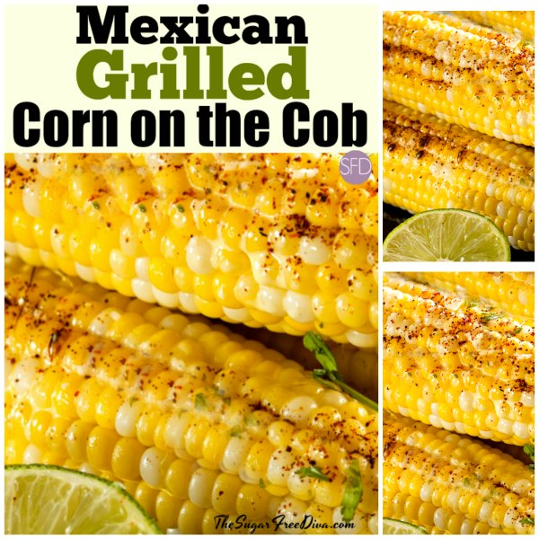 Mexican Grilled Corn on the Cob and also because