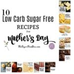 10 Low Carb Sugar Free Recipes for Mother's Day
