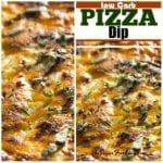 Low Carb Pizza Dip