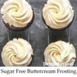 Sugar Free Buttercream Frosting