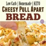 Low Carb Cheesy Pull Apart Bread