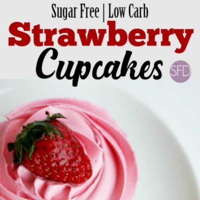 Sugar Free Strawberry Cupcakes