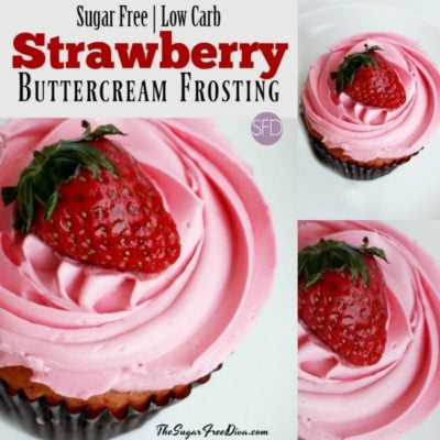 Sugar Free Strawberry Buttercream Frosting