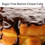 Sugar Free Boston Cream Pie Cake