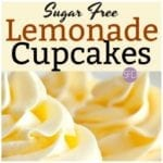 Sugar Free Lemonade Cupcakes