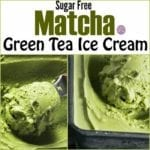 Sugar Free Matcha Green Tea Ice Cream