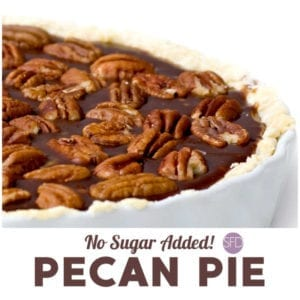 No Sugar Added Pecan Pie